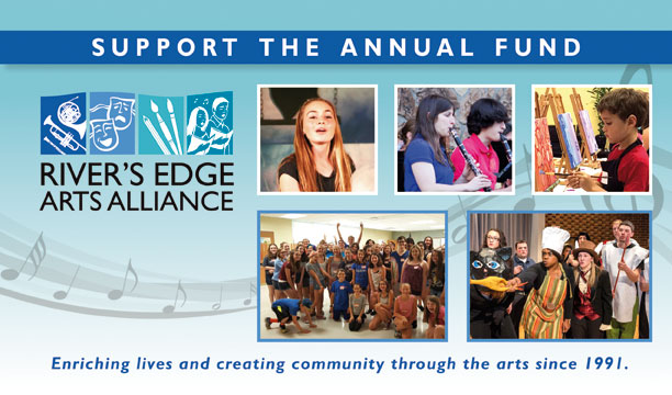 River's Edge Arts Alliance Annual Appeal